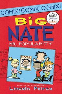 big-nate-mr-popularity