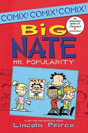 Big Nate: Mr. Popularity book image