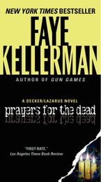 Prayers for the Dead Paperback  by Faye Kellerman