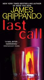 Last Call Paperback  by James Grippando
