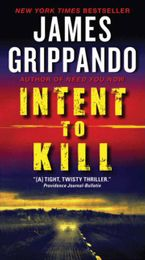 Intent to Kill Paperback  by James Grippando