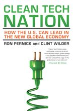 Book cover image: Clean Tech Nation: How the U.S. Can Lead in the New Global Economy