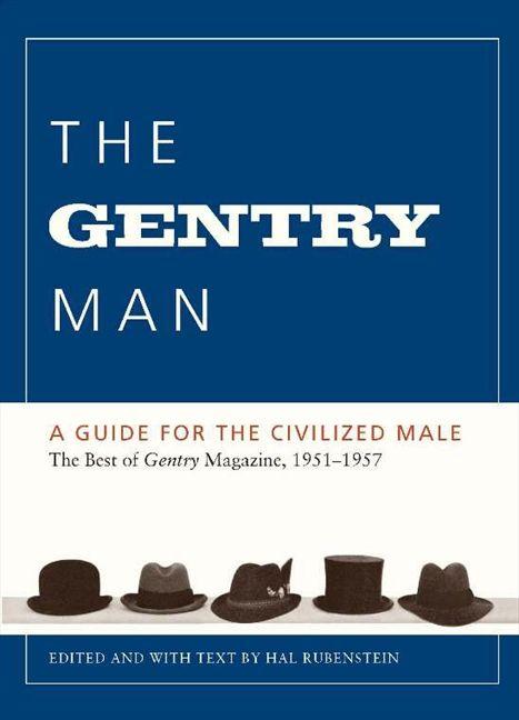 95ab2af701a The Gentry Man - Hal Rubenstein - Paperback