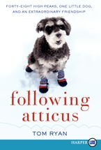 Following Atticus Paperback LTE by Tom Ryan