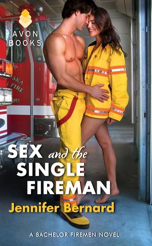 Sex and the Single Fireman book image