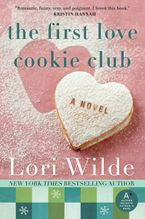 The First Love Cookie Club Paperback  by Lori Wilde