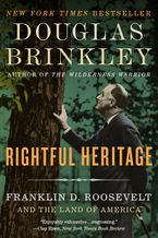 Rightful Heritage eBook  by Douglas Brinkley