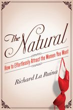 The Natural Paperback  by Richard La Ruina