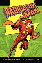 Radioactive Man Hardcover  by Matt Groening