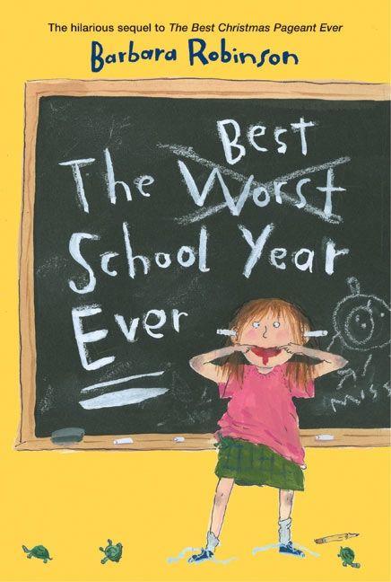 The best school year ever barbara robinson e book fandeluxe Gallery