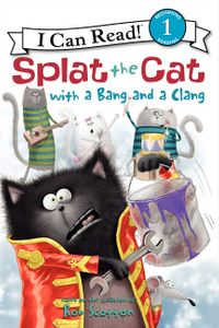 Splat the Cat with a Bang and a Clang