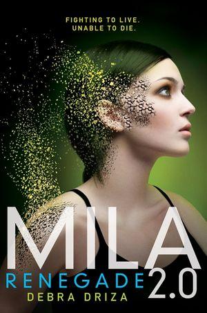 MILA 2.0: Renegade book image