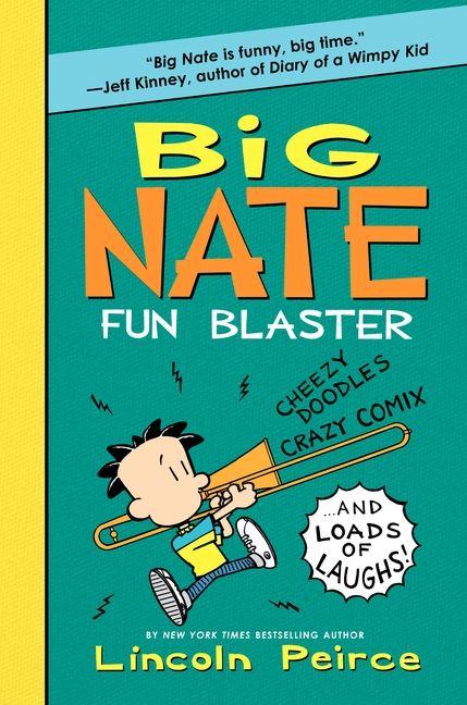 Big Nate Fun Blaster Lincoln Peirce Hardcover