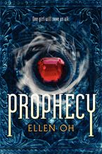 Prophecy Hardcover  by Ellen Oh