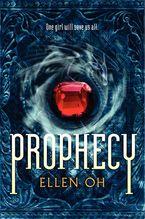 Prophecy Paperback  by Ellen Oh