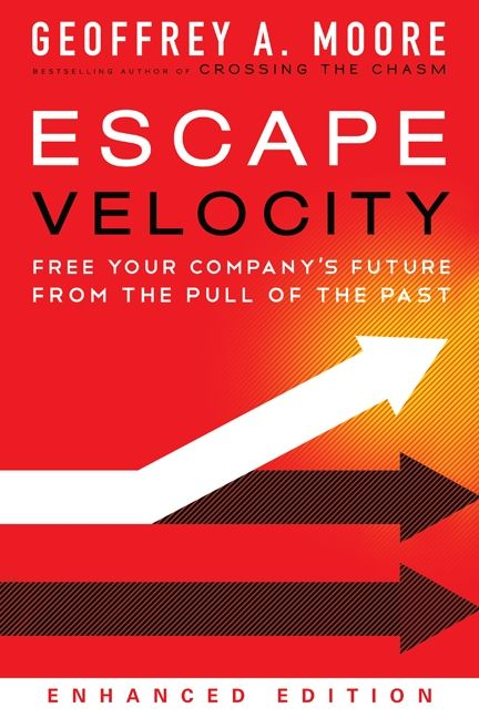 Escape velocity enhanced edition geoffrey a moore e book read a sample enlarge book cover fandeluxe Images