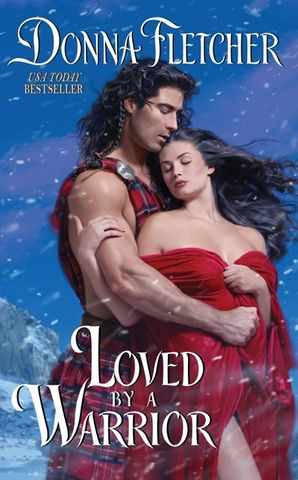 Loved By a Warrior - Donna Fletcher - E-book