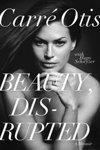 Beauty, Disrupted eBook  by Carre Otis