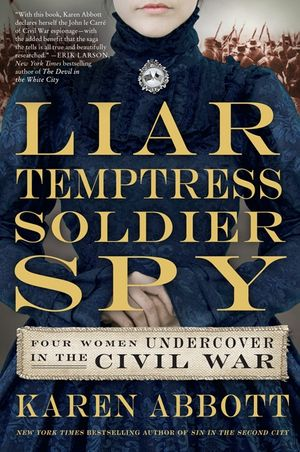 Liar, Temptress, Soldier, Spy book image