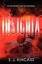 Insignia Hardcover  by S. J. Kincaid