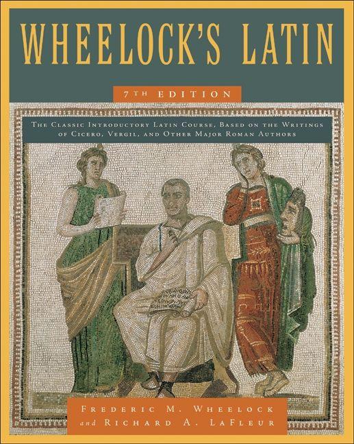 Wheelock S Latin 7th Edition Frederic M Wheelock E Book