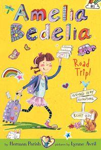amelia-bedelia-chapter-book-3-amelia-bedelia-road-trip