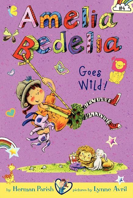 amelia bedelia chapter book 4 amelia bedelia goes wild herman