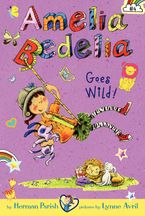 amelia-bedelia-chapter-book-4-amelia-bedelia-goes-wild