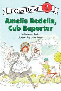 Amelia Bedelia, Cub Reporter