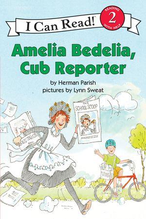 Amelia Bedelia, Cub Reporter book image