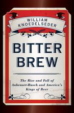 Bitter Brew eBook  by William Knoedelseder