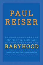 Babyhood Paperback  by Paul Reiser