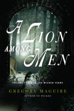 A Lion Among Men Paperback  by Gregory Maguire