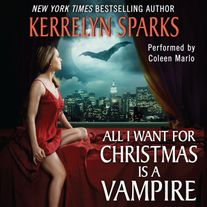 All I Want for Christmas Is a Vampire Unabridged  WMA
