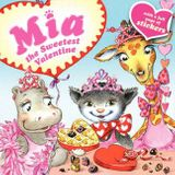 Mia: The Sweetest Valentine