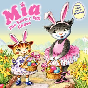 Mia: The Easter Egg Chase book image