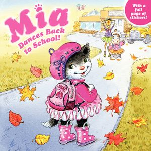 Mia Dances Back to School! book image