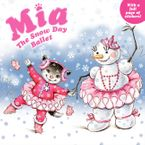 Mia: The Snow Day Ballet Paperback  by Robin Farley