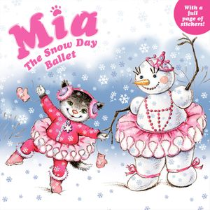 Mia: The Snow Day Ballet book image