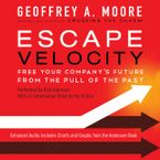 Escape Velocity Downloadable audio file UBR by Geoffrey A. Moore