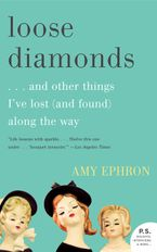 Loose Diamonds eBook  by Amy Ephron