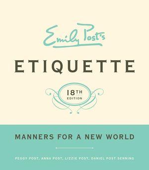 Emily Post's Etiquette, 18 book image