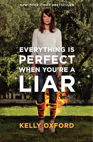 Everything Is Perfect When You're a Liar book image