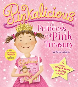 Pinkalicious: The Princess of Pink Treasury