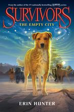 Survivors #1: The Empty City Hardcover  by Erin Hunter