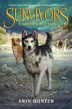 Survivors #2: A Hidden Enemy Hardcover  by Erin Hunter