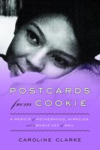 Postcards from Cookie Hardcover  by Caroline Clarke