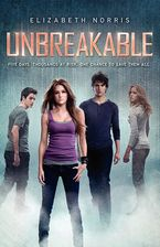 Unbreakable Hardcover  by Elizabeth Norris