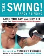 The Swing! Paperback  by Tracy Reifkind