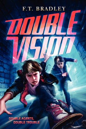 Double Vision - F  T  Bradley - Hardcover